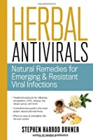 Herbal Antivirals: Natural Remedies for Emerging & Resistant Viral Infections by Stephen Harrod Buhner(2013-09-24)