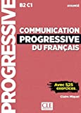 Communication progressive du français . Niveau Avance. Con CD-Audio (Progressive du français perfectionnement)