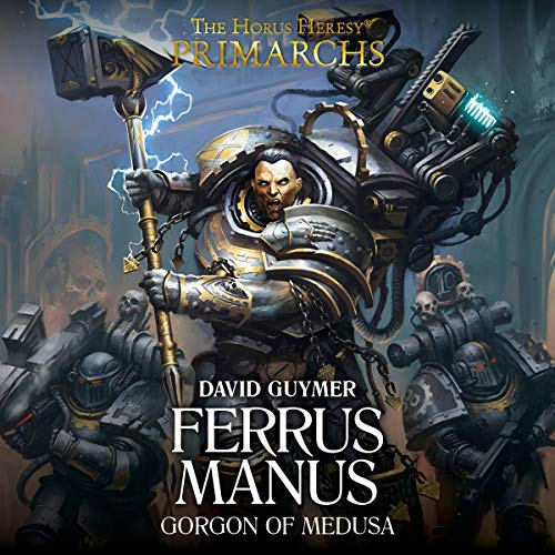 Couverture de Ferrus Manus: The Gorgon of Medusa
