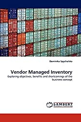 Vendor Managed Inventory A Step By Step Guide Benefits