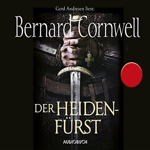Der Heidenfürst (Uhtred 7) Titelbild