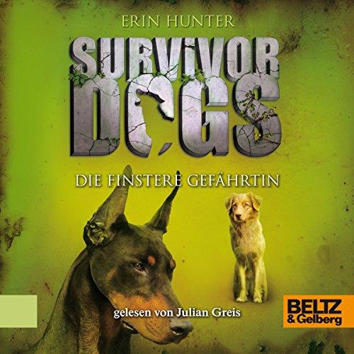 Die finstere Gefährtin (Survivor Dogs 4) Titelbild