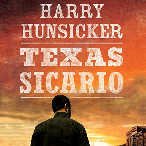 Texas Sicario audiobook cover art