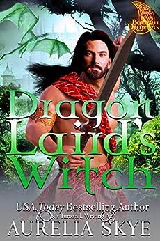 Dragon Laird's Witch (Balfour Dragons Book 1) by [Aurelia Skye, Kit Tunstall]