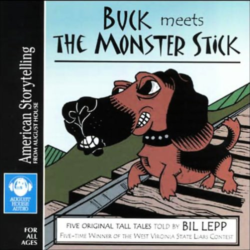 Buck Meets the Monster Stick audiobook cover art