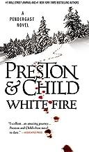 White Fire (Agent Pendergast Series (13))