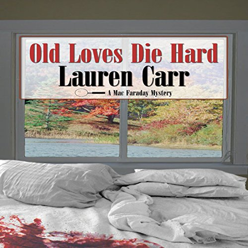 Old Loves Die Hard audiobook cover art