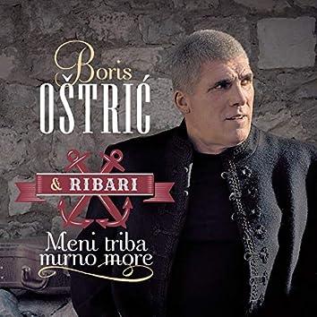 Meni triba mirno more (feat. Ribari)