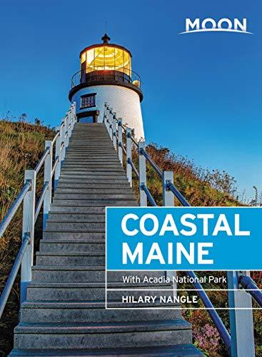 Moon Coastal Maine: With Acadia National Park (Travel Guide)