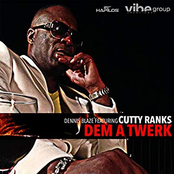 Dem a Twerk (feat. Cutty Ranks)