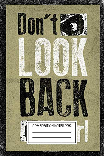 Composition Notebook: Text Art Don't Look Back Carl Rick From The Walking Dead Movie And Tv Shows Wide Ruled Note Book, Diary, Planner, Journal for Writing