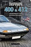 FERRARI 400 & 412: MAINTENANCE AND RESTORATION BOOK (English editions)