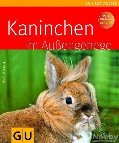 Kaninchen im Außengehege von Monika Wegler (4. August 2008) Taschenbuch