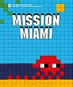Mission Miami de Dimitri Salmon