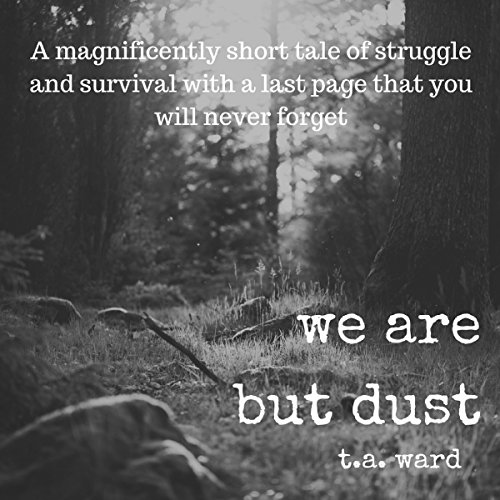 We Are but Dust audiobook cover art