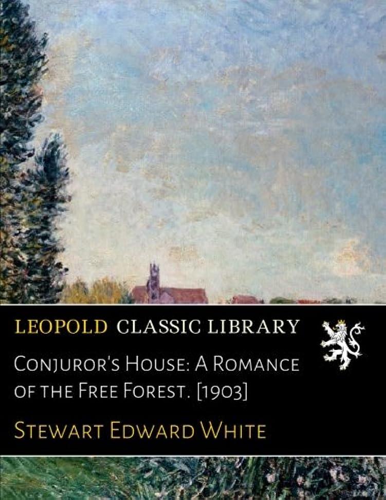 夜明けに達成真珠のようなConjuror's House: A Romance of the Free Forest. [1903]