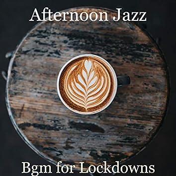 Bgm for Lockdowns