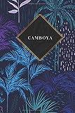 Camboya: Cuaderno de diario de viaje gobernado o diario de viaje: bolsillo de viaje forrado para hombres y mujeres con líneas