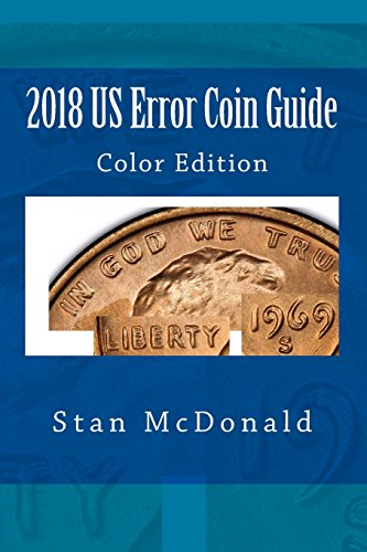 2018 US Error Coin Guide: Color Edition
