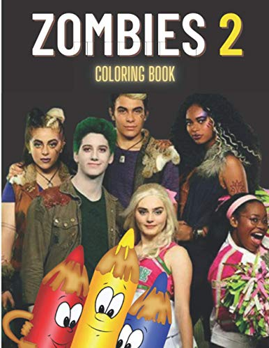 Zombies 2 coloring book: Coloring book for Kids and adults of the movie Zombie 2