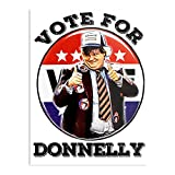 Vote for Donnelly The Best and Style Home Decor Wall Art Print Poster Customize
