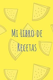 Mi Libro de Recetas: Recetario en Blanco | Añade tus recetas | Con espacio para