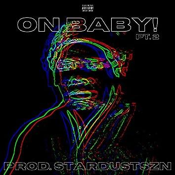 On Baby, Pt. 2