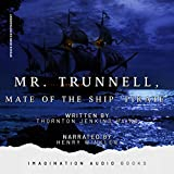 Mr. Trunnell, Mate Of The Ship 'Pirate' - Chapter 21