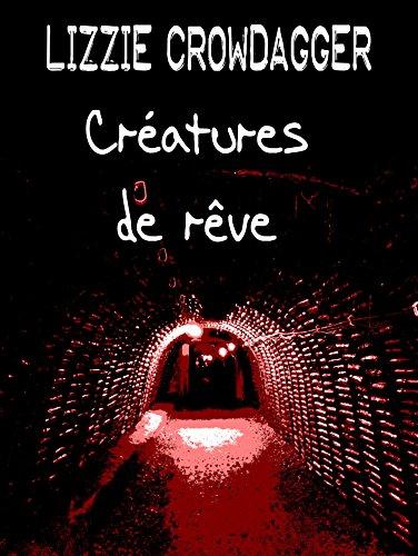 Créatures de rêve