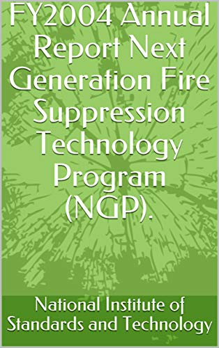FY2004 Annual Report Next Generation Fire Suppression Technology Program (NGP).