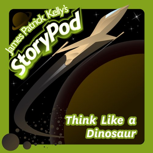 Think Like a Dinosaur audiobook cover art