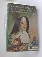 Frances Warde and the First Sisters of Mercy