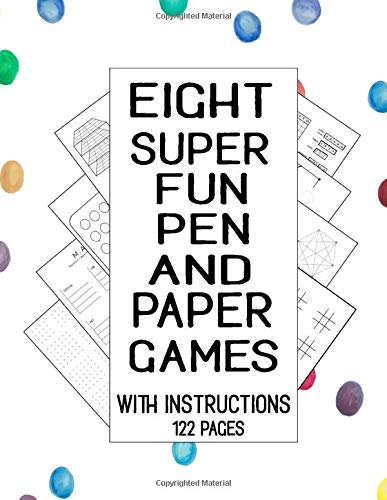 Eight Super Fun Pen and Paper Games With Instructions 122 Pages: Eight Super Fun Pen And Paper Games With Instruction, 122 Total Pages, Include: 3d ... Sea Battle, Tic Tac Toe, and The Hexagon Game