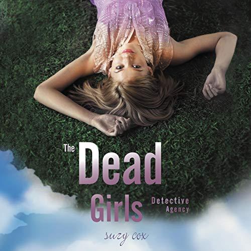 The Dead Girls Detective Agency audiobook cover art