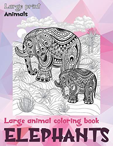 Large Animal Coloring Book - Animals - Large Print - Elephants