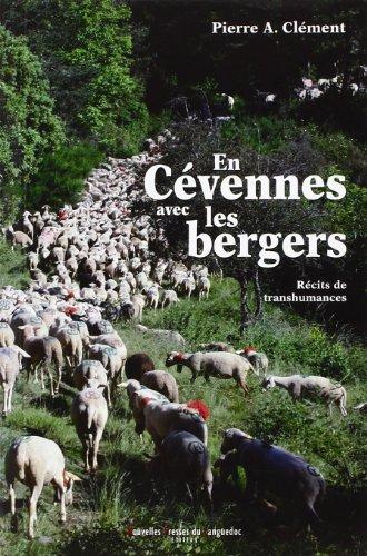 En Cévennes avec les bergers: Récits de transhumances (LES MOTS ET LES) (French Edition)