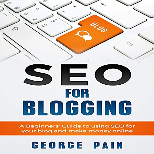 SEO for Blogging audiobook cover art
