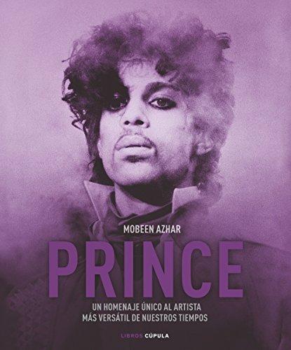 Prince: Un homenaje único al artista más versátil de nuestros tiempos (Música y cine)