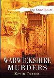 Warwickshire Murders (English Edition)