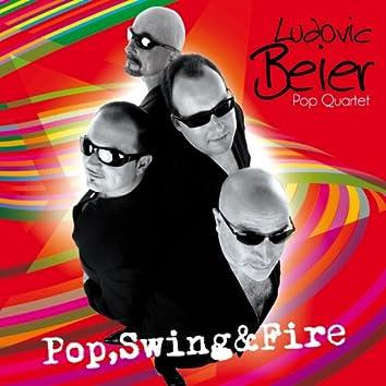 Pop, Swing & Fire