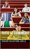 Tutte le commedie: Volume Quinto - Tres cumedias in limba sarda (5)