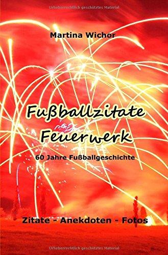 Fußballzitate-Feuerwerk