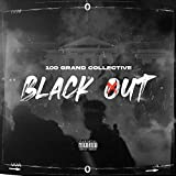 Black Out (feat. AceKidd, Joel Love, Truly Téo & Lab Ox) [Explicit]