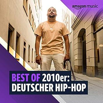 Best of 2010er: Deutscher Hip-Hop