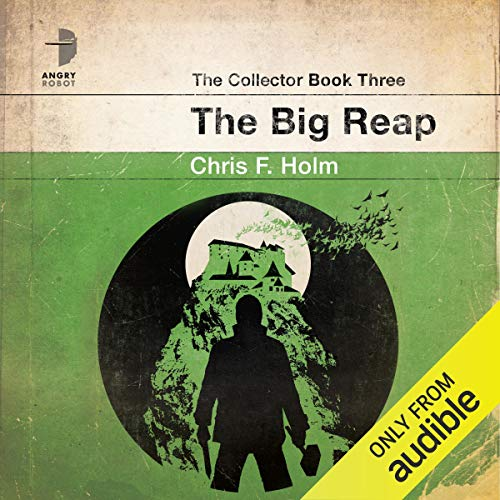 The Big Reap     The Collector, Book 3              By:                                                                                                                                 Chris F. Holm                               Narrated by:                                                                                                                                 Brian Vander Ark                      Length: 11 hrs and 27 mins     10 ratings     Overall 4.4
