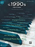 Greatest Hits -- The 1990s for Piano: Over 40 Pop Music Favorites