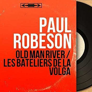 Old Man River / Les Bateliers De La Volga (Mono Version)