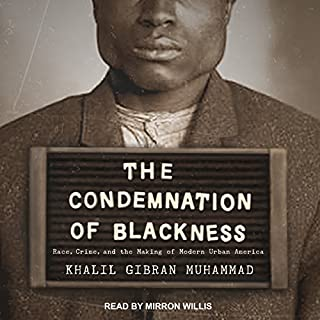 The Condemnation of Blackness audiobook cover art