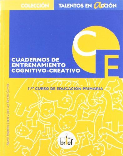 Cuaderno de entrenamiento cognitivo-creativo (3.º de Primaria) (Talentos en Acción) - 9788415204091