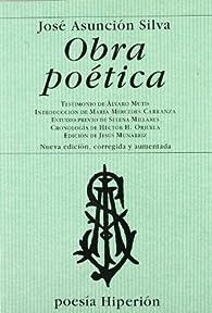 Obra poética par José Asunción Silva